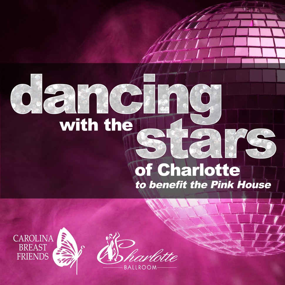 dancing with the stars of charlotte for the pink house carolina